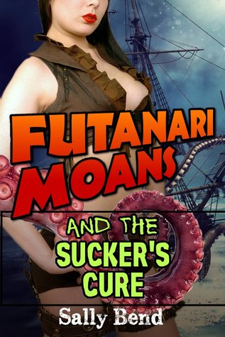Book Review: Futanari Moans and the Sucker's Cure by Sally Bend